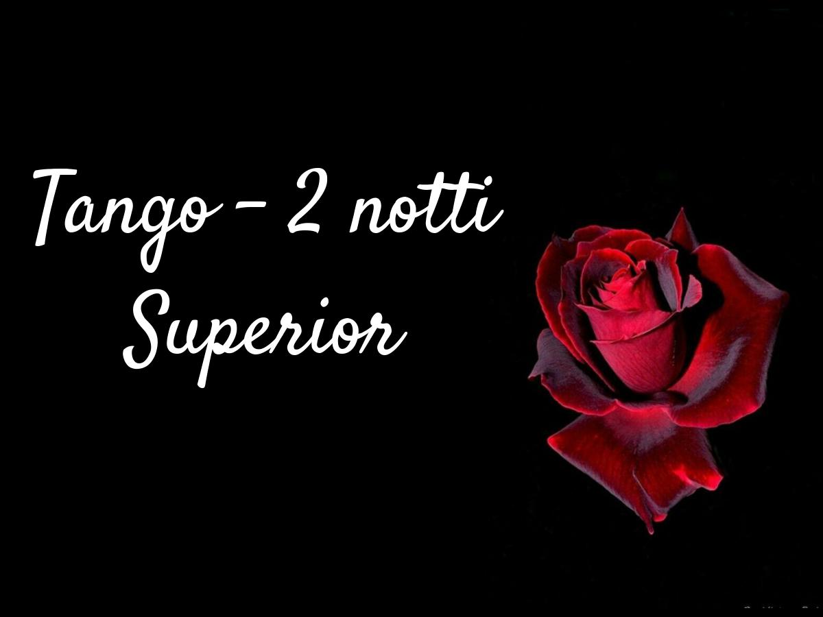 Tango alle Terme - 2 notti in Superior
